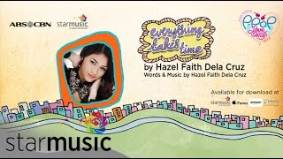 HAZEL FAITH DELA CRUZ - Everything Takes Time (Official Lyric Video)