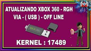 [360] • Como atualizar o Xbox RGH Para o Kernel : 17489 - Off Line - Via USB ( Pen Drive )