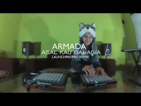 Asal Kau Bahagia - Armada   Launchpad by Alffy_ref