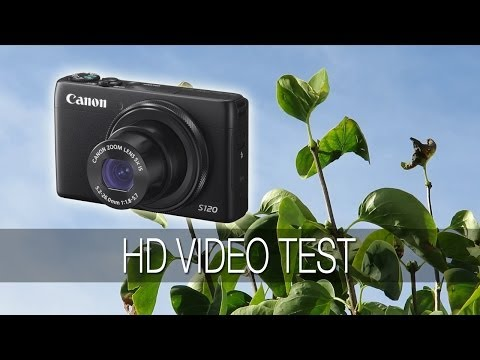 Canon PowerShot S120 1080P HD Video Test