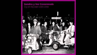 Sandra y los Covermods - You Tore Me Down