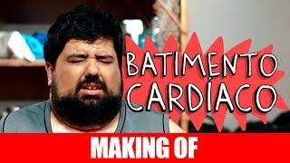 Vídeo - Making Of – Batimento Cardíaco