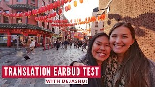 Testing WT2 Translation Earbuds & Chinatown Food Tour | Travel Beans & DeJaShu London Travel Vlog 1