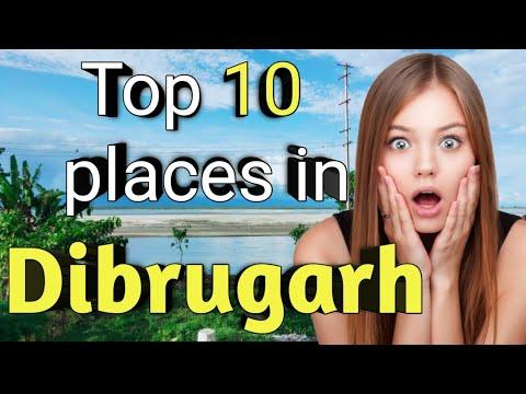 Download Dibrugarh Assam | Top 10 places to visit in Dibrugarh | Assam tourism |