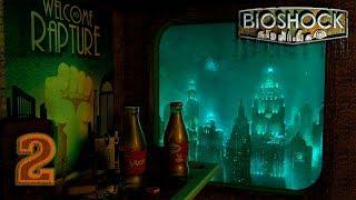 Bioshock: Remastered [60FPS] прохождение на геймпаде часть 2 Медпункт, плазмиды и взлом