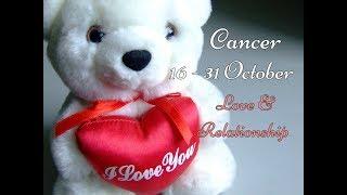 CANCER LOVE & RELATIONSHIP 16-31 October 2017 In-Depth Tarot 💕
