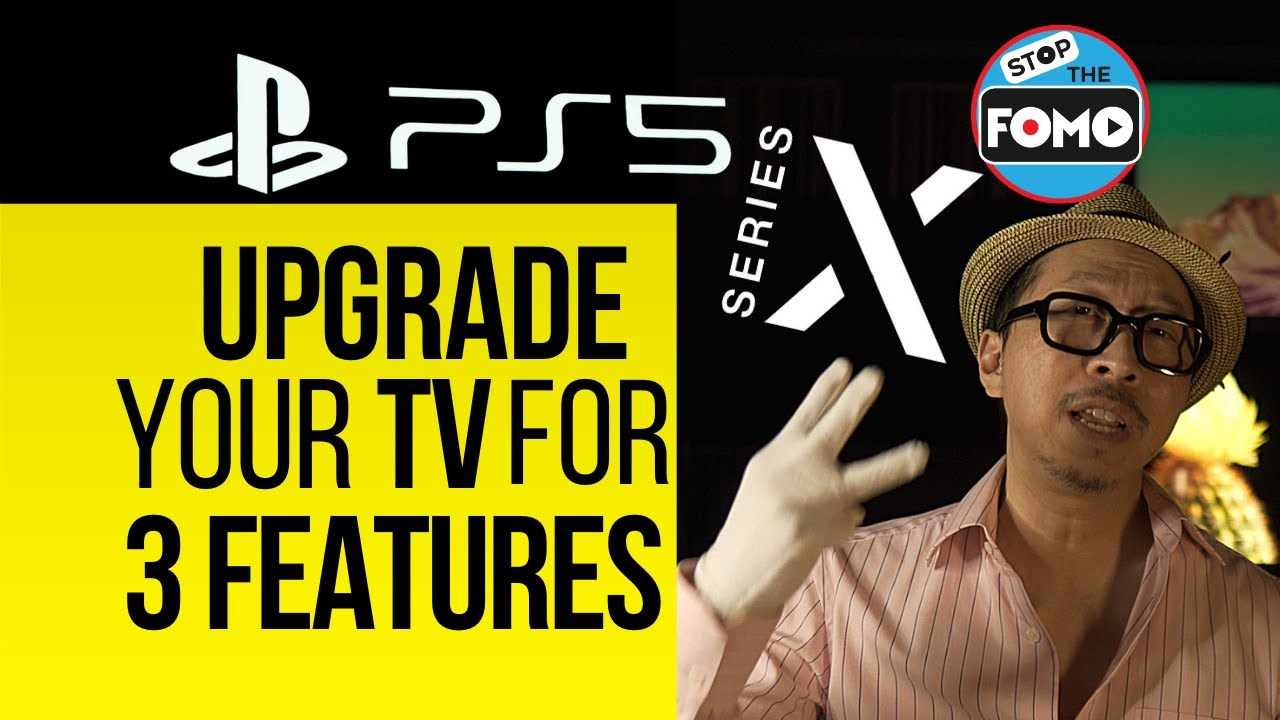 PS5 & Series X: 3 BEST Reasons to Upgrade Your TV | No, Not 4K120