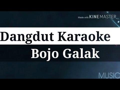 Bojo Galak - Karaoke [No Vocal]
