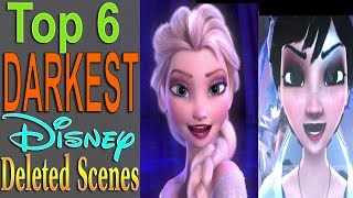 Top 6 Darkest Disney Deleted Scenes