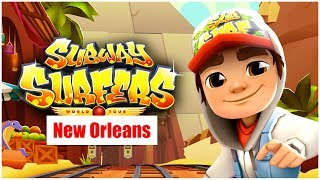 SUBWAY SURFERS Game Play Video - Subway Surfers New Orleans
