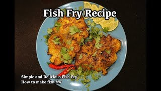Fish Fry Recipe   Simple and Delicious Fish Fry   How to make fish fry  