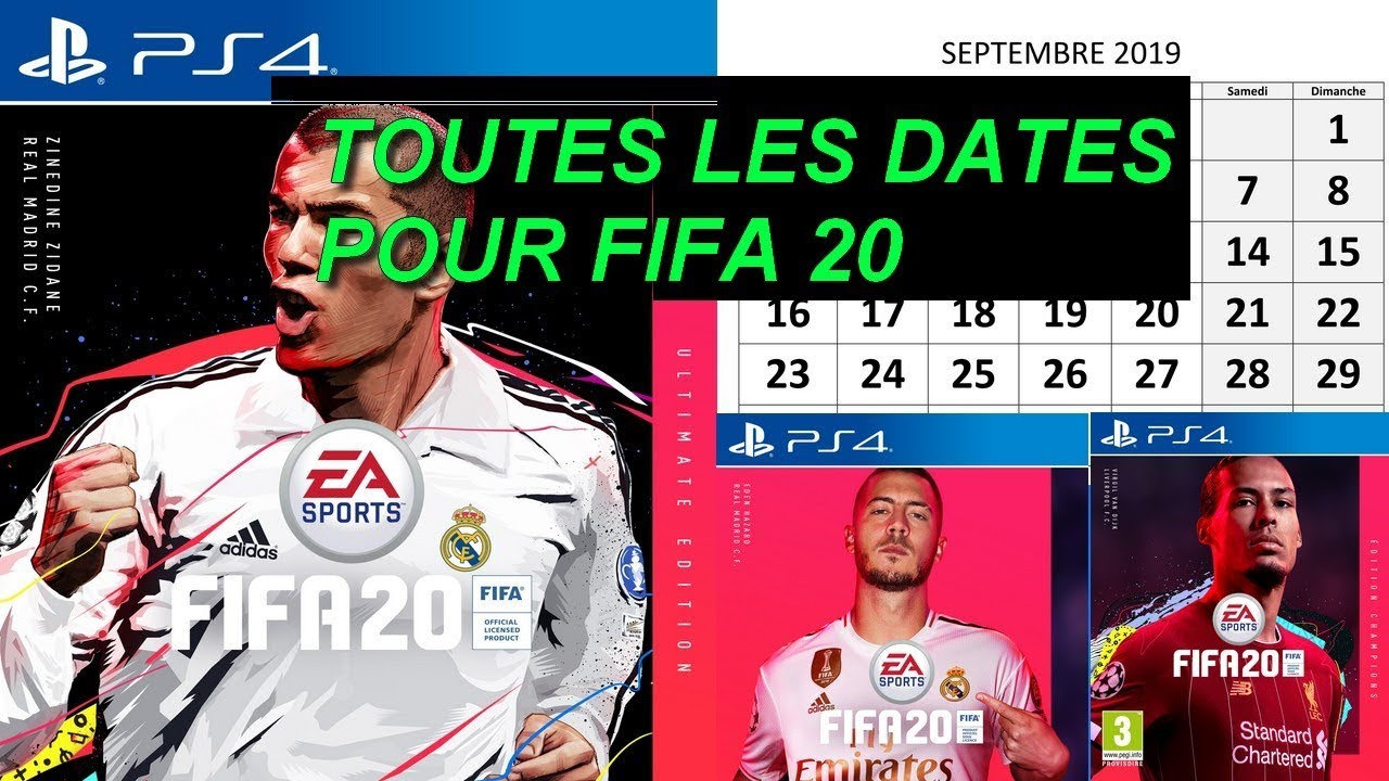 TOUTES LES DATES POUR FIFA 20 (DEMO / EA ACCESS / APPLI WEB