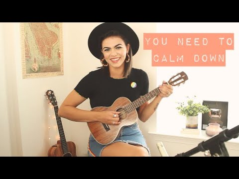 Download Lagu  You Need To Calm Down - Taylor Swift Cover Mp3 Free