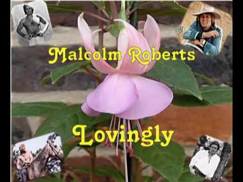 MALCOLM ROBERTS SINGS LOVINGLY