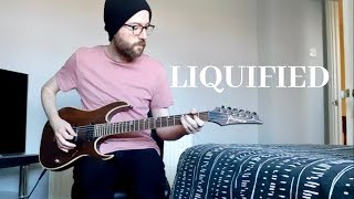 Liquified - Troy Stetina (Guitar Cover)