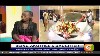 Being Akothee`s Daughter