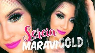 MAKE SEREIA MARAVIGOLD PARA O CARNAVAL!!!