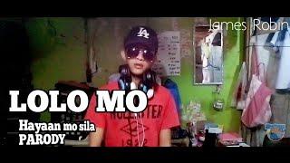 Download HAYAAN MO SILA | parody - KITA KO LOLO MO MP3 song and Music Video