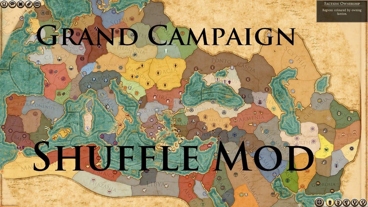 Total war rome 2 grand campaign shuffle ii mod youtube