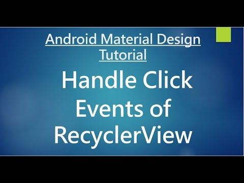 Android Material Design - 11 - Handle Click Events of RecyclerView