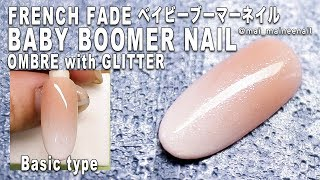【French fade / Baby boomer nail/ombre with glitter】ラメがけ白グラデーション、ベイビーブーマーネイル