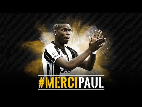 Merci, Paul - La Juventus saluta Paul Pogba