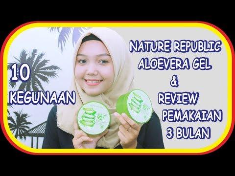 10-kegunaan-nature-republic-aloe-vera-gel-dan-review-pemakaian-selama-3-bulan-|-keke-tamara