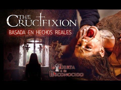 "The Crucifixion ""La Historia Real"" que inspiro esta película"