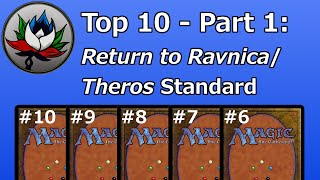 Top 10 Best Cards in Return to Ravnica/Theros Standard – Part 1!