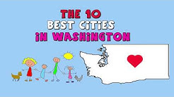 The 10 BEST CITIES to Live in WASHINGTON