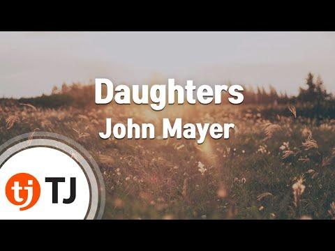 [TJ노래방] Daughters - John Mayer ( - ) / TJ Karaoke