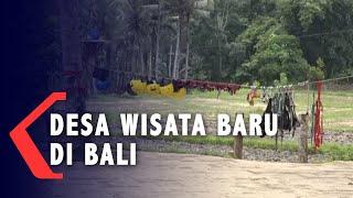 Yuk Coba Liburan ke Desa Wisata Baru di Bali