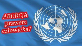 Uwaga! ONZ chce uczynić aborcję prawem człowieka! Szczyt ONZ w Nairobi