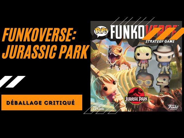Déballage critiqué de FunkoVerse: Jurassic Park