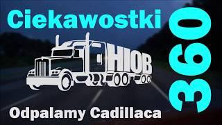 Ciekawostki 360, Odpalamy Cadillaca, Pomagamy Kierowcy Trucka W Cofaniu
