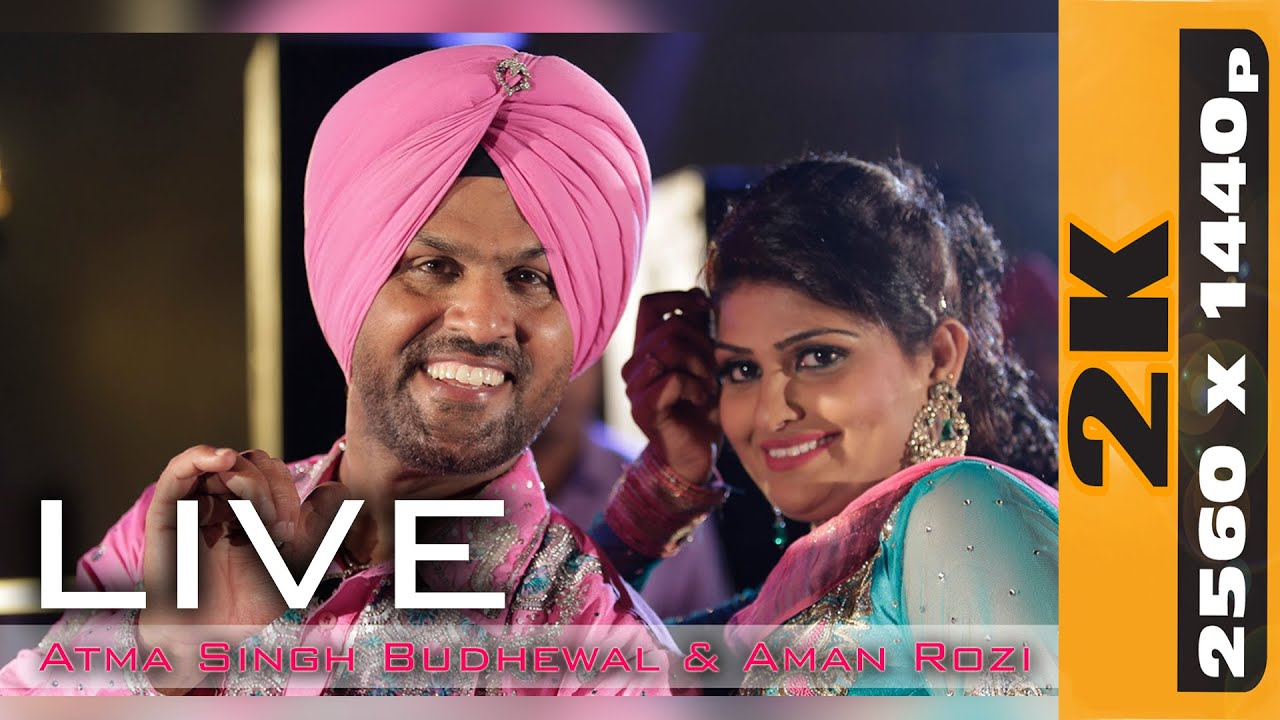 ATMA SINGH BUDHEWAL & AMAN ROZI || LIVE at UMRA NANGAL (Amritsar) MELA - 2015 || 2K HD ||