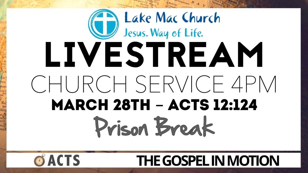 Prison Break Acts 12 28/03/2021