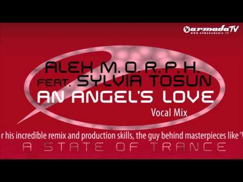 Alex M.O.R.P.H. feat. Sylvia Tosun - An Angel's Love (Vocal Mix)