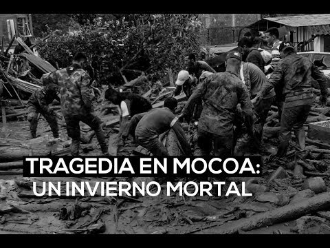 Tragedia en Mocoa: un invierno mortal | El Espectador