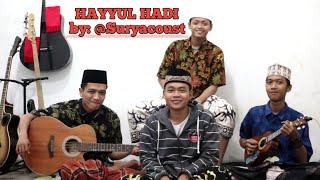 Download lagu HAYYUL HADI Cover SURYACOUST By: Mafahirul & Kawan2