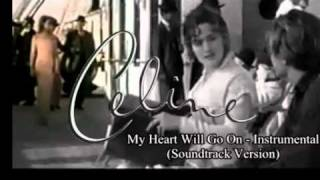 My Heart Will Go On - Karaoke/Instrumental (Soundtrack Version)
