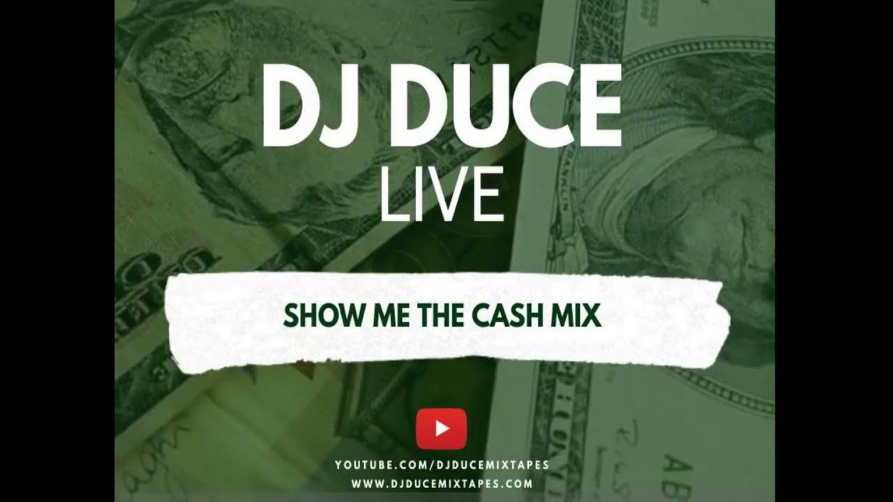 DJ Duce Live - Show Me The Cash Mix