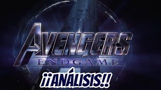 Avengers End Game Análisis - Marvel Studios