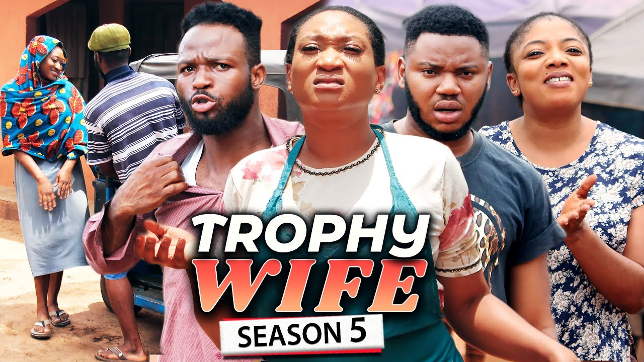 Download TROPHY WIFE SEASON 5 (NEW HIT MOVIE) Trending 2021 Recommended Nigerian Nollywood Movie