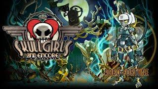 Let's play Skullgirls Robo Fortune story FULL