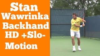 stan wawrinka backhand hd and slo motion