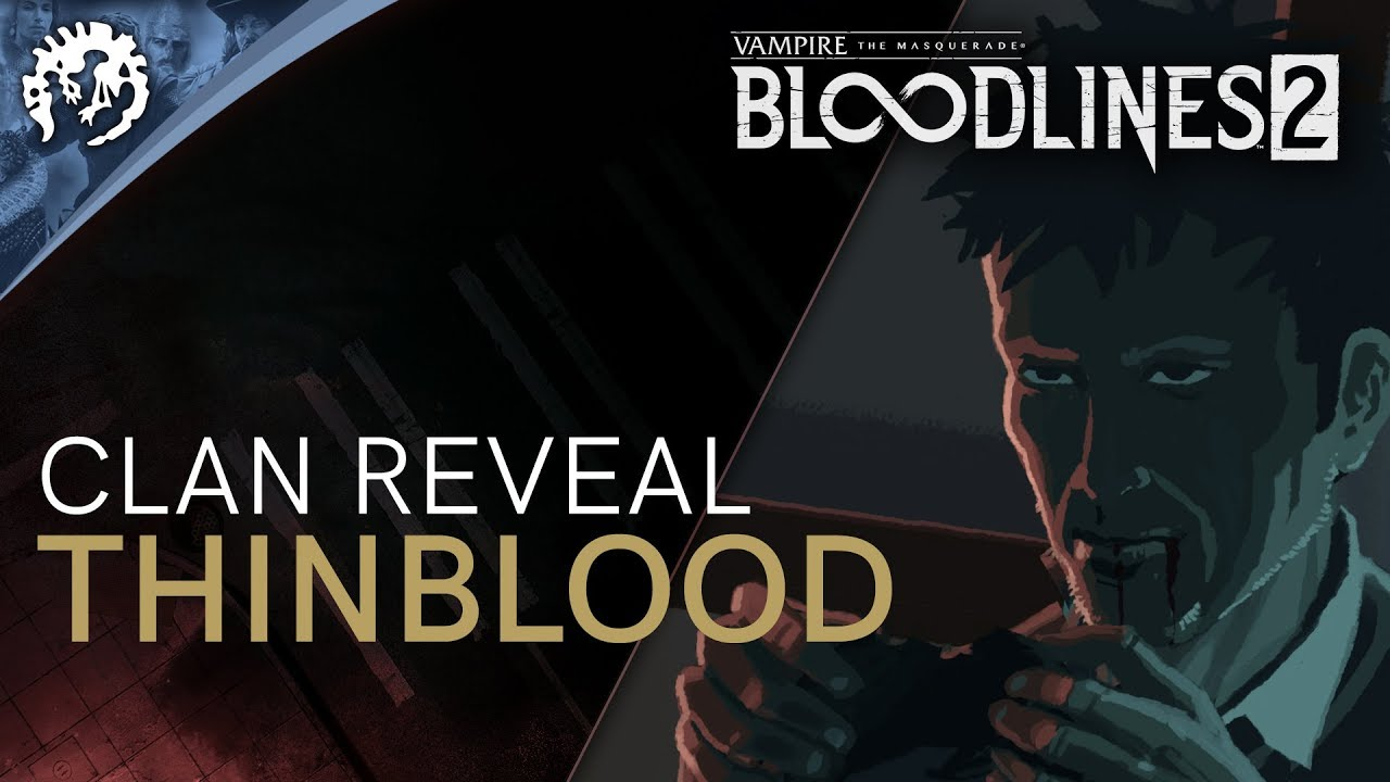 Vampire: The Masquerade—Bloodlines 2: release date, trailers, clans