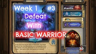 Hearthstone (Solo Adventure):Week 1 #3 Defeat Deathbringer Saurfang with Basic Warrior