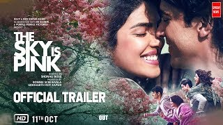 The Sky Is Pink Official Trailer | Priyanka C J, Farhan A, Zaira W, Rohit S |Shonali B |Oct 11 OUT