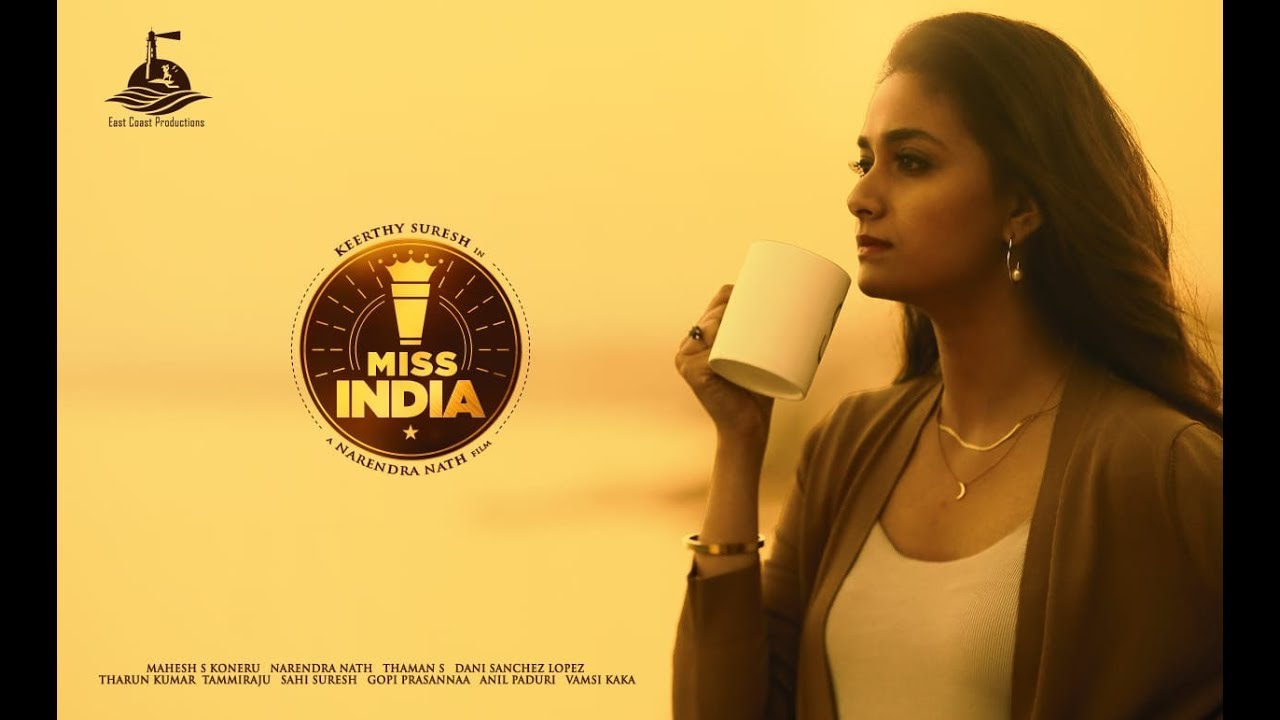 Miss India Movie (2020): Cast, Watch Online, Full Movie, ...Worldsuperstarbio